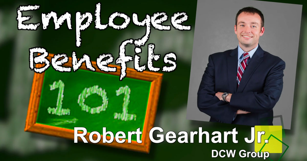 employee benefits 101 robert gearhart jr.