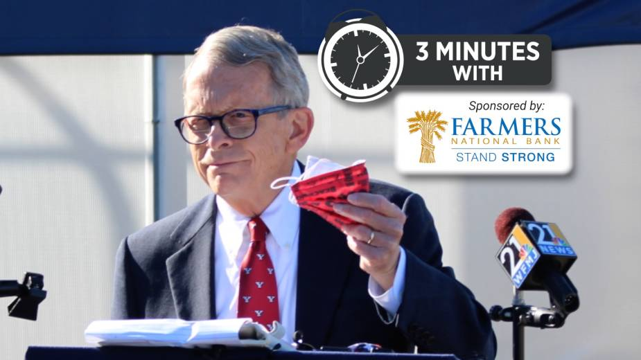 Ohio Governor Mike DeWine on Valley's COVID-19 Stats