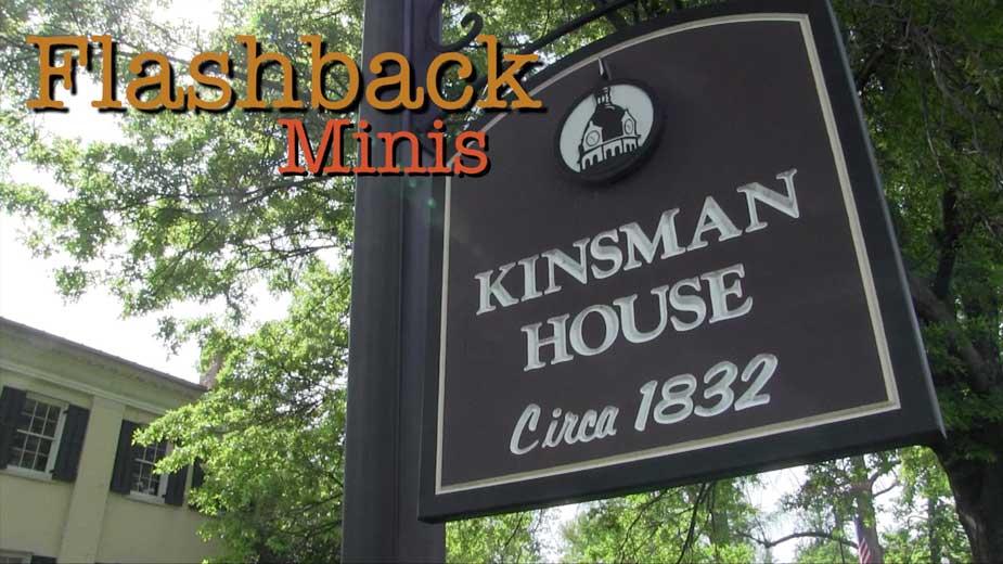 Flashback Minis: Kinsman House
