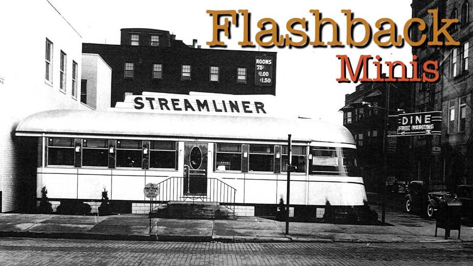 Flashback Minis: The Streamliner Diner